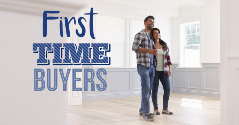 Couple standing in new home with text 'First Time Homebuyers' over image.